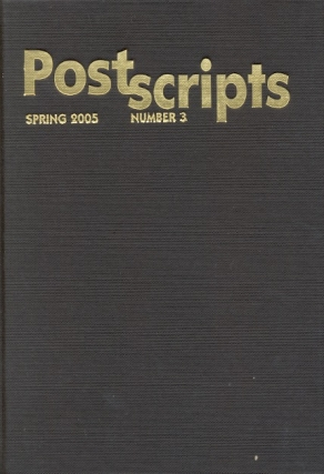 Postscripts Number 3: Spring 2005. Peter Crowther