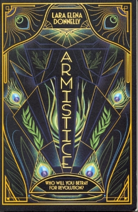 Armistice: Amberlough Dossier Book 2. Lara Elena Donnelly