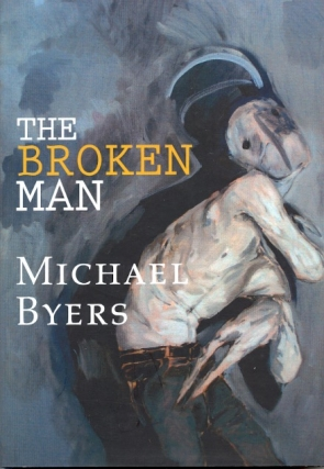 The Broken Man. Michael Byers