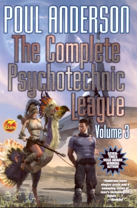 The Complete Psychotechnic League Volume 3. Poul Anderson