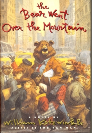 The Bear Went Over the Mountain. William Kotzwinkle