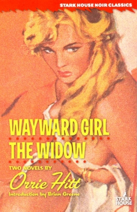 Wayward Girl / The Widow. Orrie Hitt