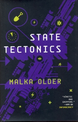State Tectonics: Centenal Cycle Book 3. Malka Older.