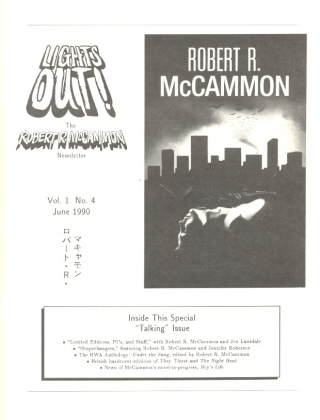 Lights Out! The Robert R. McCammon Newsletter: Volume 1, Number 4, June 1990. ROBERT R. MCCAMMON,...