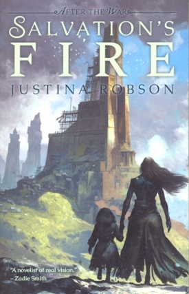 Salvation's Fire: After the War. Justina Robson.