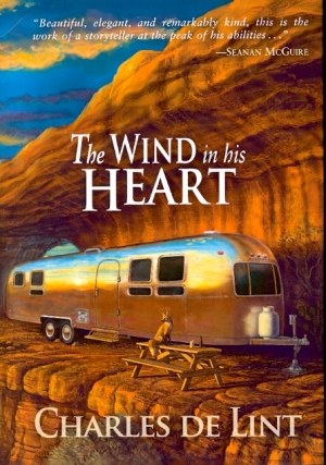 The Wind in His Heart. Charles de Lint.