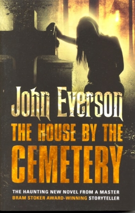 The House by the Cemetery. John Everson