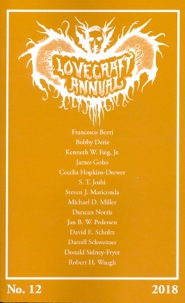 Lovecraft Annual No. 12: New Scholarship on H.P. Lovecraft. S. T. Joshi
