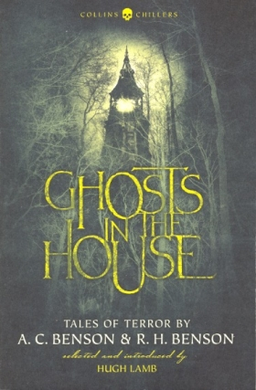 Ghosts in the House. A. C. Benson, R H
