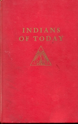 Indians of Today. Marion E. Gridley