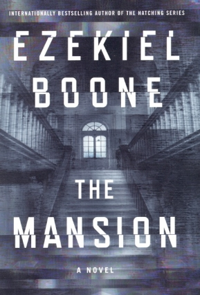 The Mansion. Ezekiel Boone