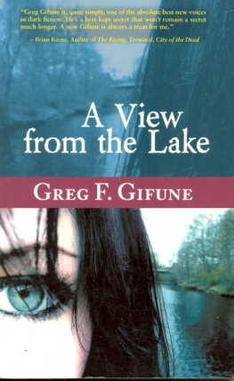 A View From the Lake. Greg F. Gifune