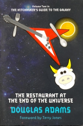 The Restaurant at the End of the Universe. Douglas Adams