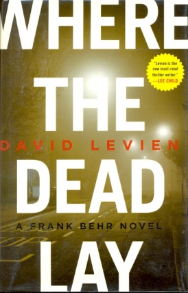 Where the Dead Lay. David Levien