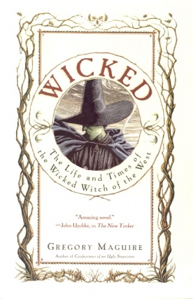 Wicked. Gregory Maguire.