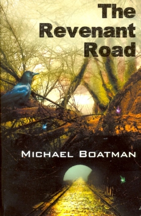 The Revenant Road. Michael Boatman