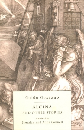 Alcina and Other Stories. Guido Gozzano