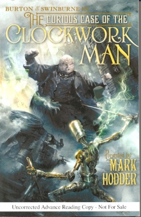 Burton & Swinburne in The Curious Case of the Clockwork Man