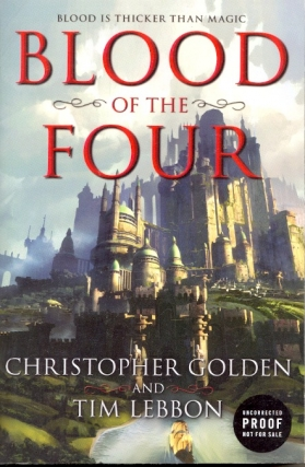Blood of the Four. Christopher Golden, Tim Lebbon