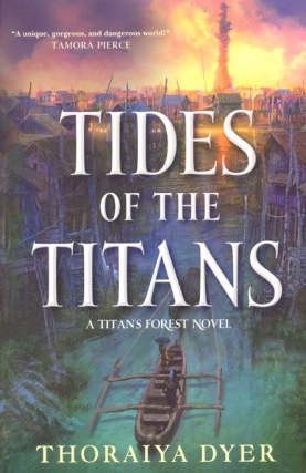 Tides of the Titans: Titan's Forest Book Three
