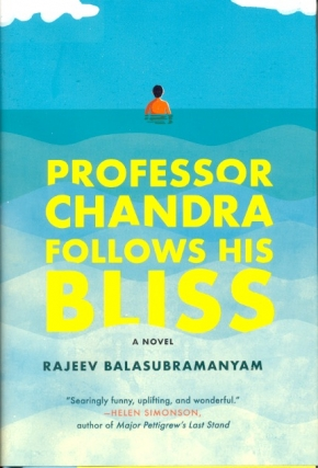 Professor Chandra Follows His Bliss. Rajeev Balasubramanyam