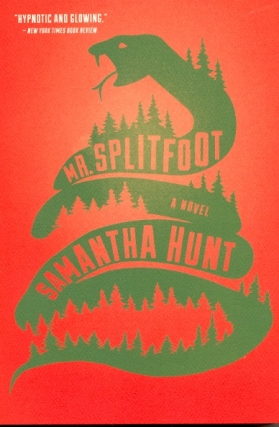 Mr. Splitfoot. Samantha Hunt