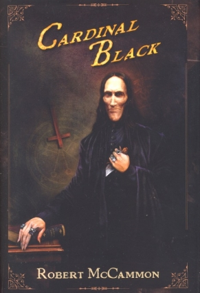 Cardinal Black. Robert McCammon