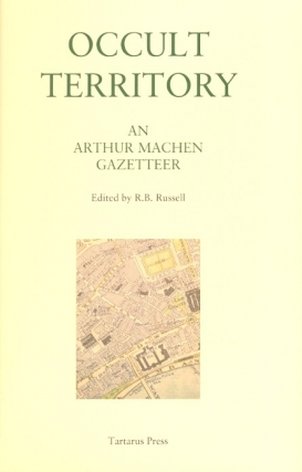 Occult Territory. Arthur Machen