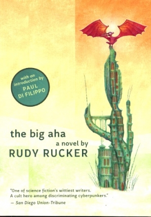 The Big AHA. Rudy Rucker