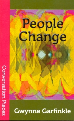 People Change. Gwynne Garfinkle