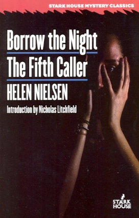 Borrow the Night / The Fifth Caller. Helen Nielsen
