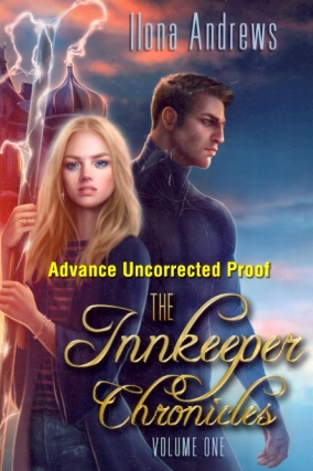 The Innkeeper Chronicles, Volume One. Ilona Andrews