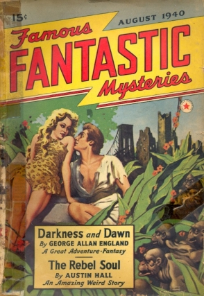 Famous Fantastic Mysteries: August 1940. FAMOUS FANTASTIC MYSTERIES