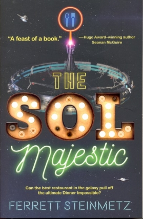 The Sol Majestic. Ferrett Steinmetz