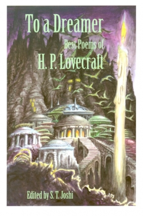 To a Dreamer: Best Poems of H.P. Lovecraft. H. P. Lovecraft