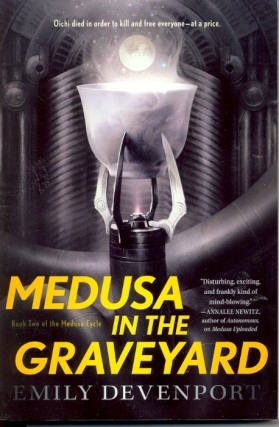Medusa in the Graveyard: Medusa Cycle Book 2. Emily Devenport