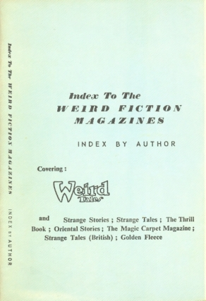 Index to the Weird Fiction Magazines (second edition). T. G. Cockcroft