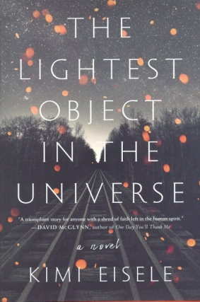The Lightest Object in the Universe. Kimi Eisele