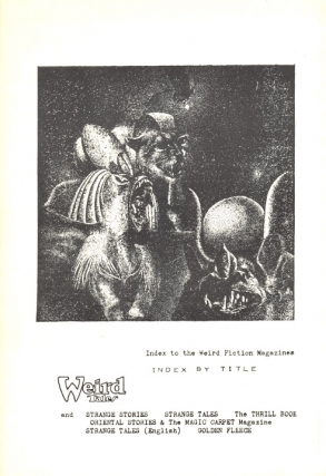 Index to the Weird Fiction Magazines. T. G. Cockcroft