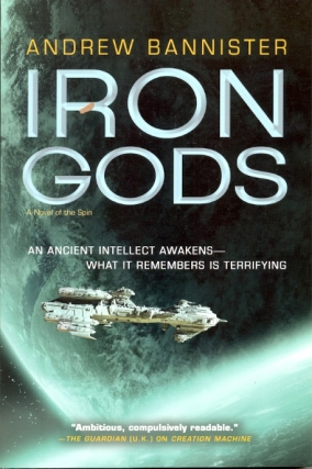 Iron Gods: Spin Trilogy Book 2. Andrew Bannister