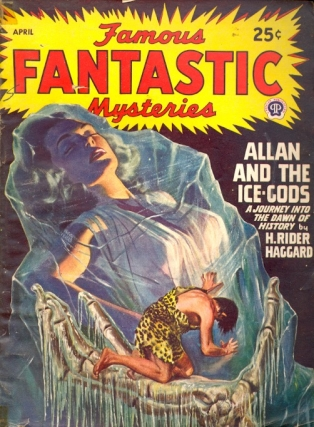 Famous Fantastic Mysteries: April 1947. FAMOUS FANTASTIC MYSTERIES