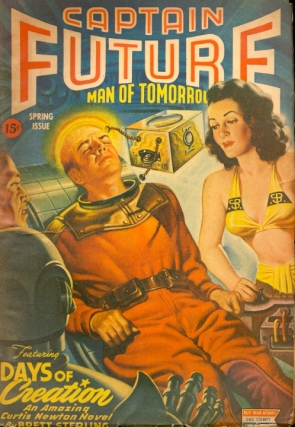 Captain Future: Spring 1944: Volume 6 Number 2. Edmund Hamilton, CAPTAIN FUTURE