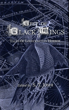 The Best of Black Wings. S. T. Joshi
