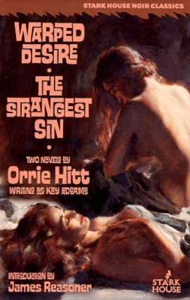 Warped Desire / The Strangest Sin. Orrie Hitt
