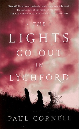 The Lights Go Out in Lychford: Witches of Lychford Book 4. Paul Cornell