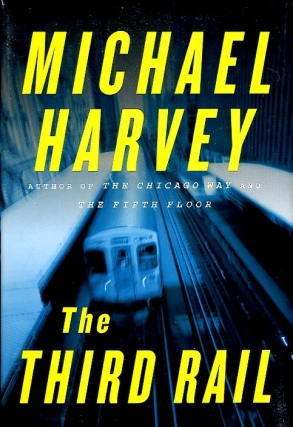 The Third Rail. Michael Harvey