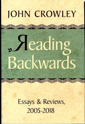 Reading Backwards. John Crowley