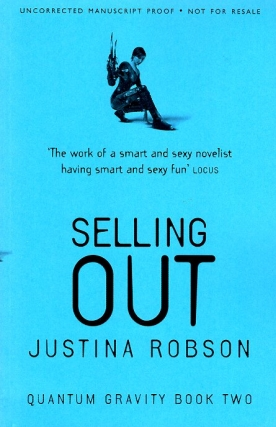 Selling Out. Justina Robson
