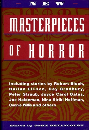 New Masterpieces of Horror. John Betancourt