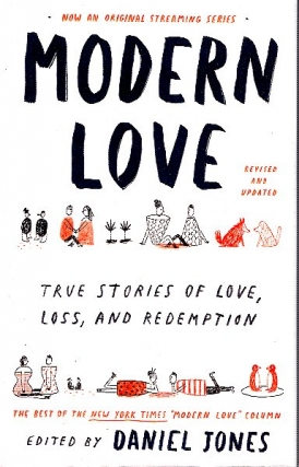 Modern Love, Revised and Updated: True Stories of Love, Loss, and Redemption. Andrew Rannells